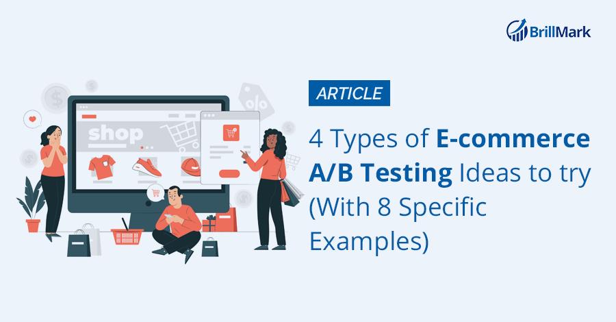 E-commerce AB Testing Ideas - BrillMark